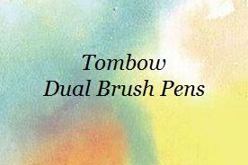 >>Dual Brush Pens